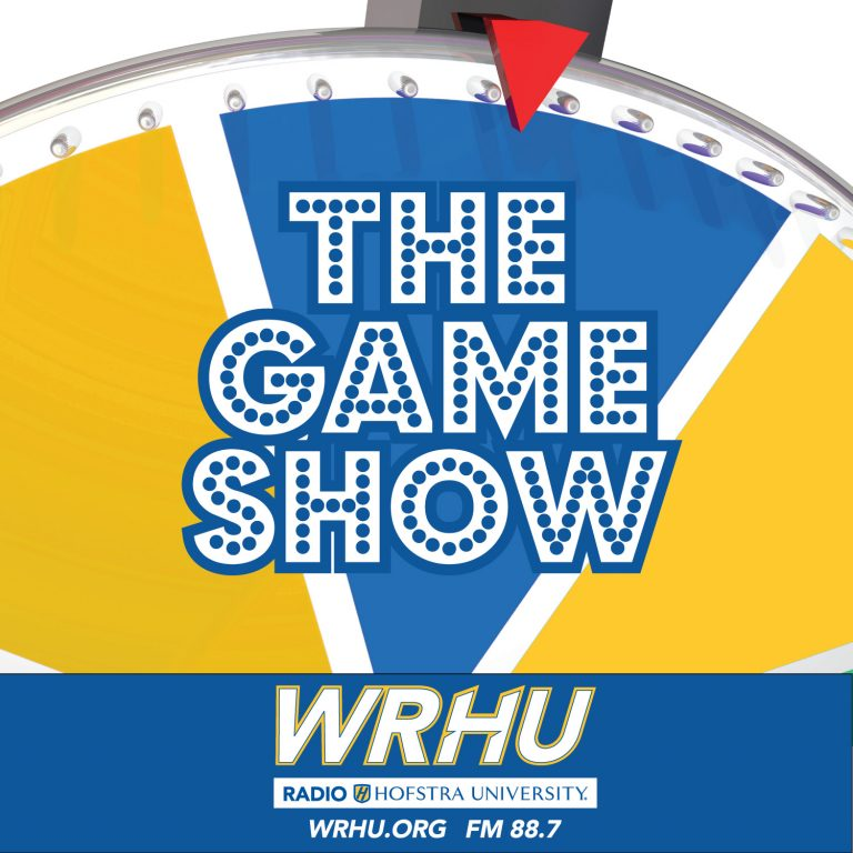 The Game Show - WRHU - Radio Hofstra University - 88.7 FM