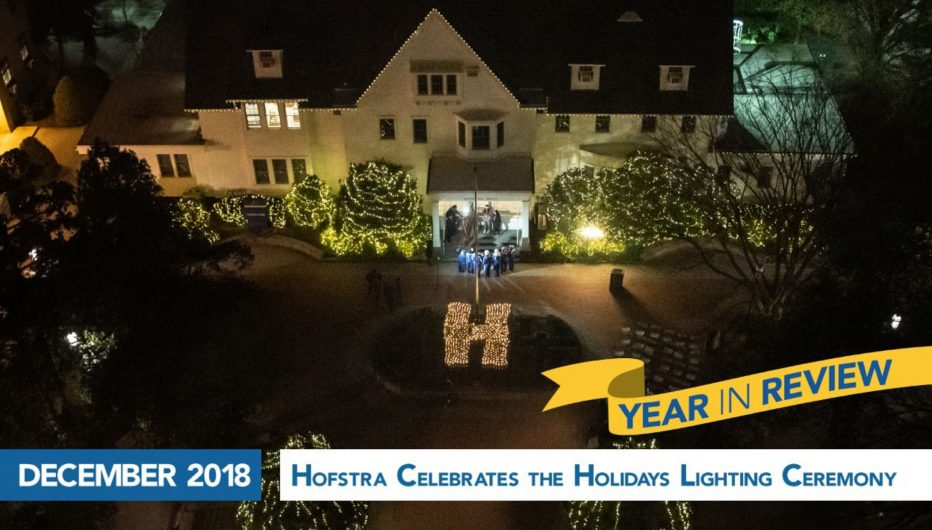 Hofstra Celebrates the Holidays Lighting Ceremony